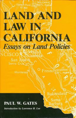 Land and Law in California