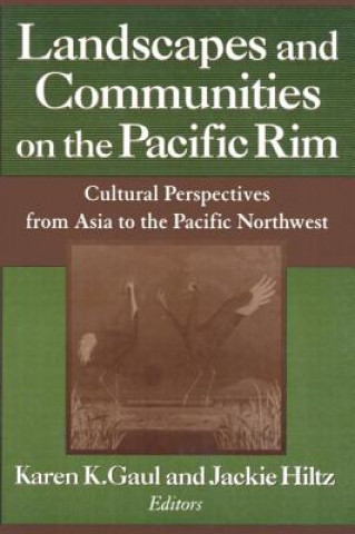 Landscapes and Communities on the Pacific Rim