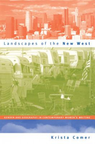 Landscapes of the New West