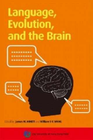 Language, Evolution, and the Brain