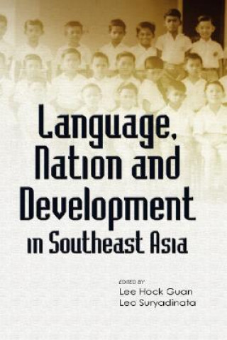 Language, Nation and Development in Southeast Asia