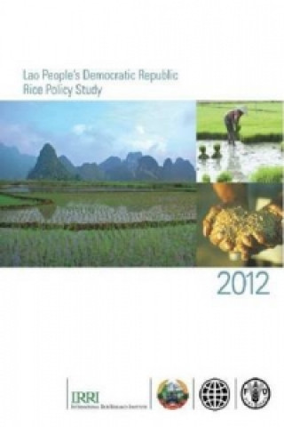 Lao People's Democratic Republic Rice Policy Study