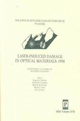 Laser Induced Damage in Optical Materials: 1998