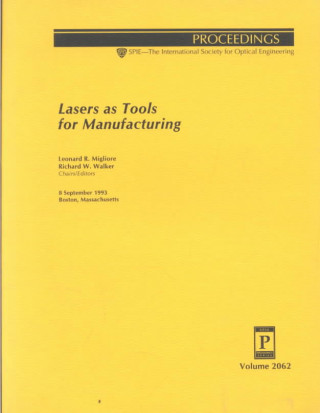 Lasers as Tools for Manufacturing