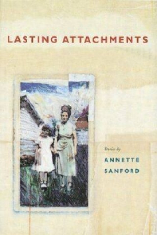 Lasting Attachments