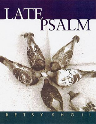 Late Psalm