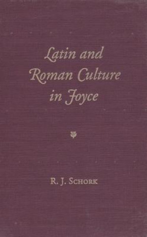 Latin and Roman Culture in Joyce