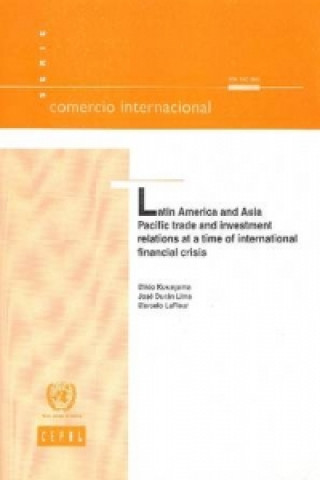 Latin America and Asia Pacific Trade and Investment Relations at a Time of International Financial Crisis