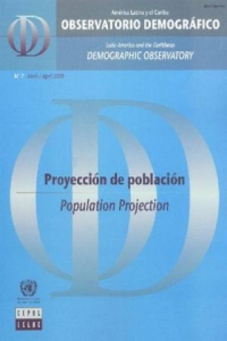 Latin America and the Caribbean Demographic Observatory: Population Projection - Year IV (Includes CD-ROM)