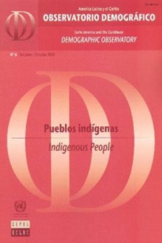 Latin America and the Caribbean Demographic Observatory: Indigenous People - Year III (Includes CD-ROM).