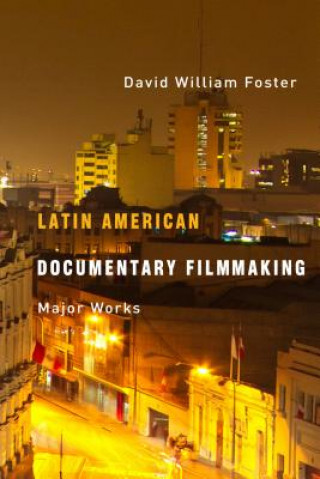 Latin American Documentary Filmmaking