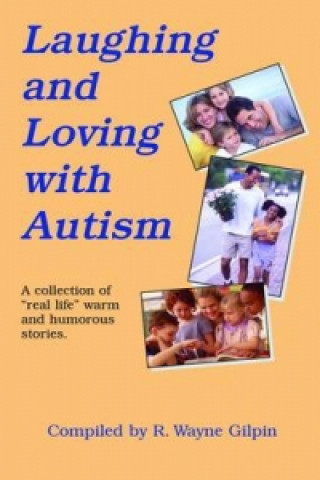 Laughing and Loving with Autism
