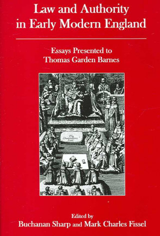 Law and Authority in Early Modern England