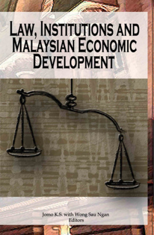 Law, Institutions and Malaysian Economic Development