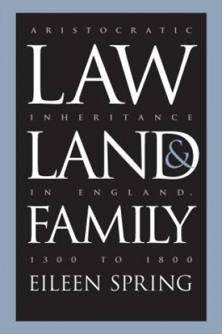 Law, Land and Family