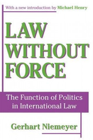 Law without Force
