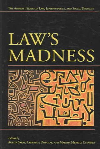 Law's Madness