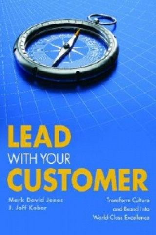 Lead with Your Customer!