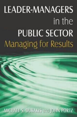 Leader-Managers in the Public Sector