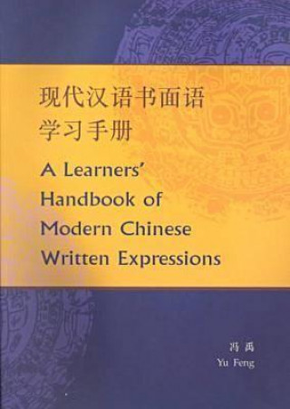 Learners' Handbook of Modern Chinese Written Expressions