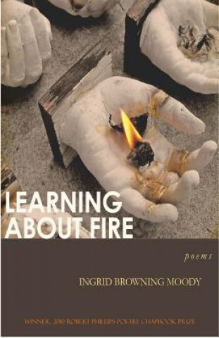 Learning About Fire