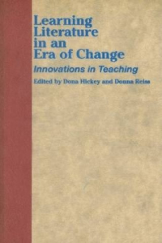 Learning Literature in an Era of Change