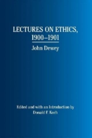Lectures on Ethics, 1900-1901