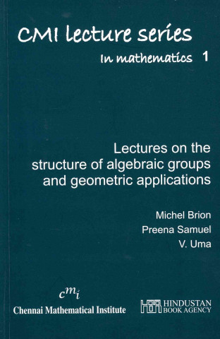 LECTURES ON THE STRUCTURE OF ALGEBRAIC G