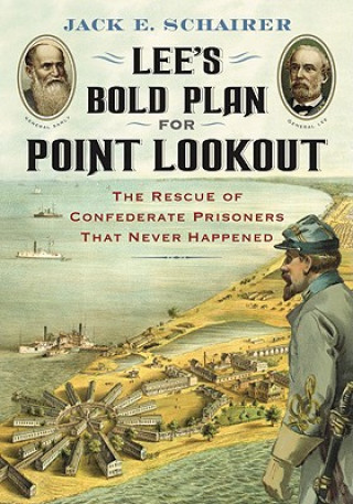 Lee's Bold Plan for Point Lookout