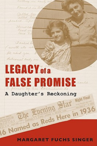 Legacy of a False Promise