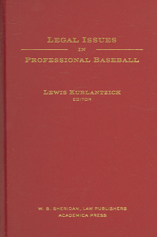 Legal Issues in Professional Baseball
