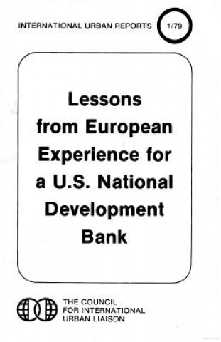 Lessons from European Experience for A U.S. National Development Bank