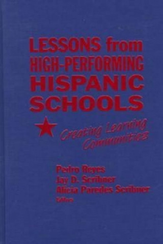 Lessons from High-performing Hispanic Schools