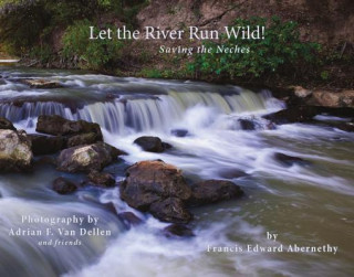 Let the River Run Wild!