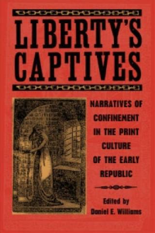 Liberty's Captives
