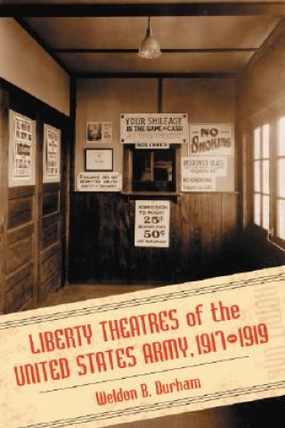 Liberty Theatres of the United States Army, 1917-1919