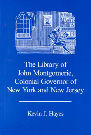 Library of John Montgomerie, Colonial Governor of New York and New Jersey