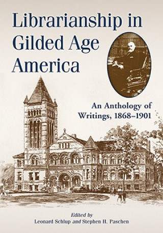Librarianship in Gilded Age America