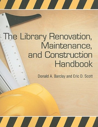 Library Renovation, Maintenance and Construction Handbook
