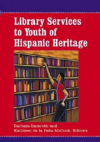 Library Services to Youth of Hispanic Heritage