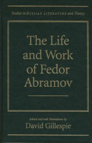 Life and Works of Fedor Abramov
