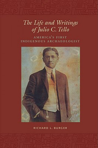Life and Writings of Julio C.Tello