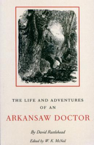 Life and Adventures of an Arkansas Doctor