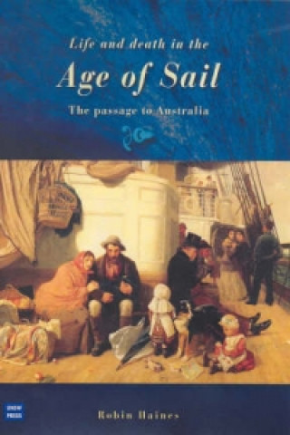 Life and Death in the Age of Sail