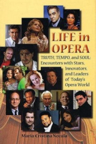 Life in Opera: Truth, Tempo, and Soul