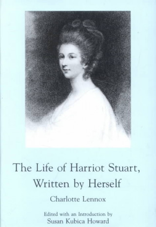 Life of Harriot Stuart Written by Herself