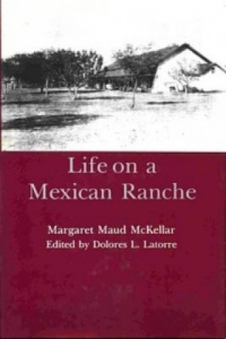 Life on a Mexican Ranche