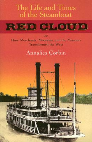 Life and Times of the Steamboat Red Cloud