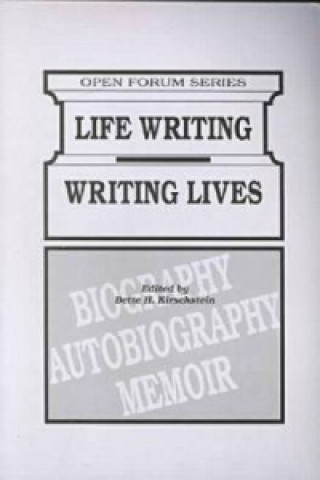 Life Writing/Writing Lives