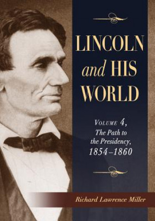Lincoln and His World